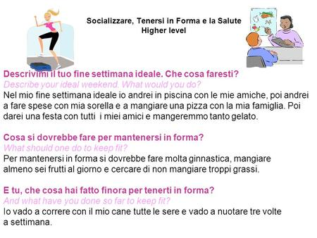 Socializzare, Tenersi in Forma e la Salute Higher level