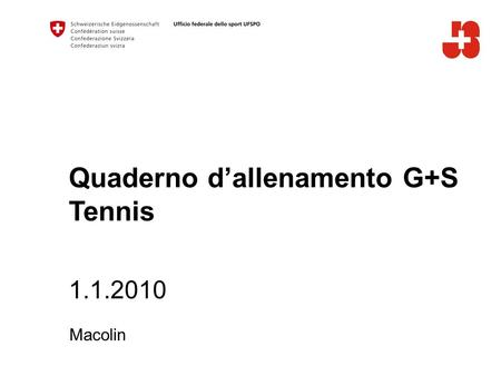 Quaderno dallenamento G+S Tennis 1.1.2010 Macolin.