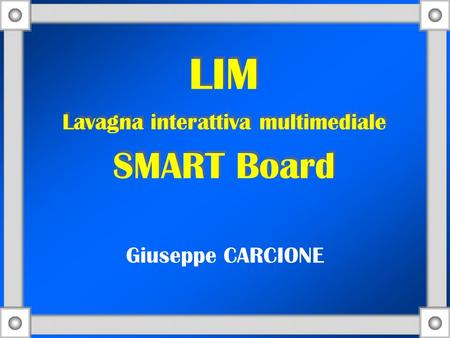 LIM Lavagna interattiva multimediale SMART Board
