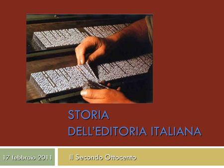 STORIA DELL'EDITORIA ITALIANA