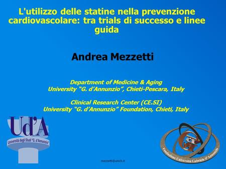 Andrea Mezzetti Department of Medicine & Aging