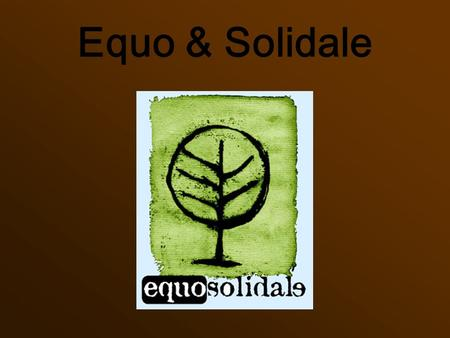 Equo & Solidale.