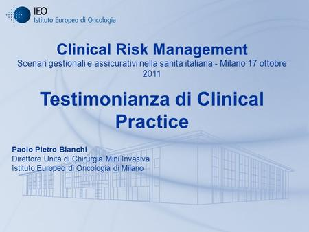 Clinical Risk Management Testimonianza di Clinical Practice