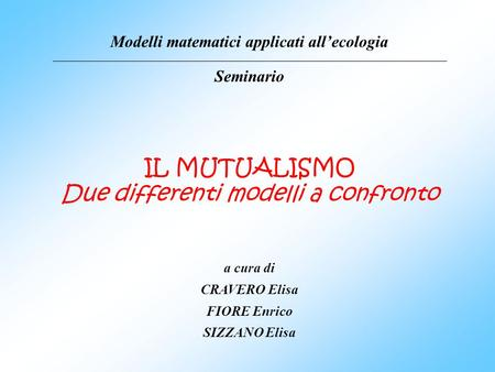 Modelli matematici applicati all'ecologia