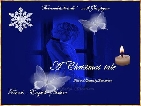 Tu scendi salle stelle with Zampogne A Christmas tale French – English - Italian Text and Graphic by Dianabreton.
