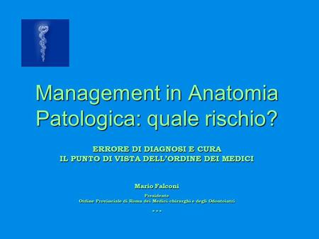 Management in Anatomia Patologica: quale rischio?