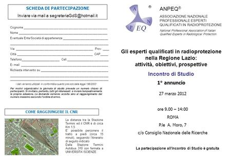 ANPEQ ® ASSOCIAZIONE NAZIONALE PROFESSIONALE ESPERTI QUALIFICATI IN RADIOPROTEZIONE National Professional Association of Italian Qualified Experts in Radiological.