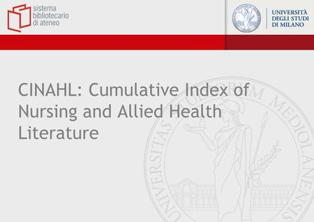 CINAHL: Cumulative Index of Nursing and Allied Health Literature