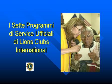 I Sette Programmi di Service Ufficiali di Lions Clubs International
