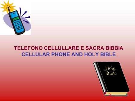 TELEFONO CELLULLARE E SACRA BIBBIA CELLULAR PHONE AND HOLY BIBLE.