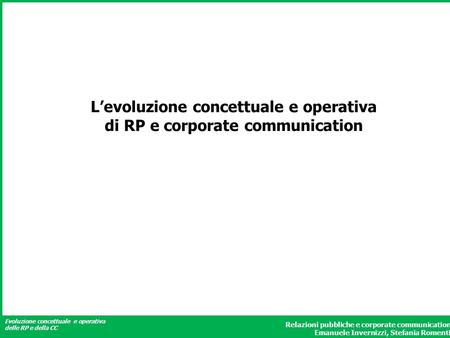 L'evoluzione concettuale e operativa di RP e corporate communication