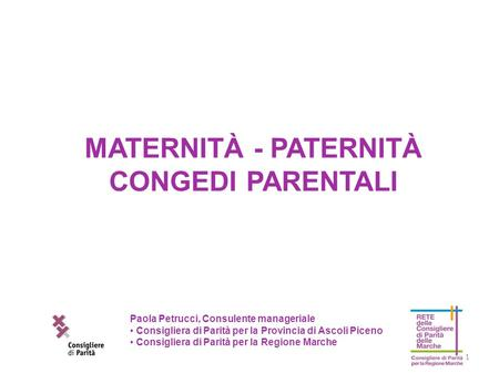 MATERNITÀ - PATERNITÀ CONGEDI PARENTALI
