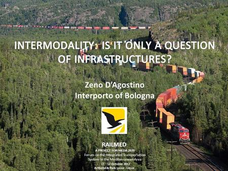 INTERMODALITY: IS IT ONLY A QUESTION OF INFRASTRUCTURES?