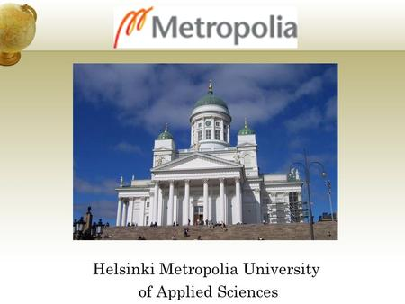 Helsinki Metropolia University of Applied Sciences.