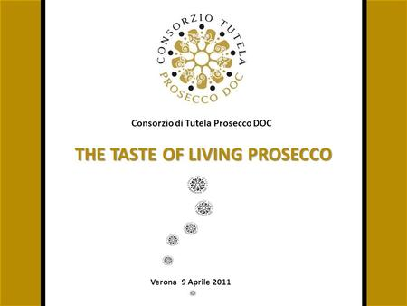 THE TASTE OF LIVING PROSECCO
