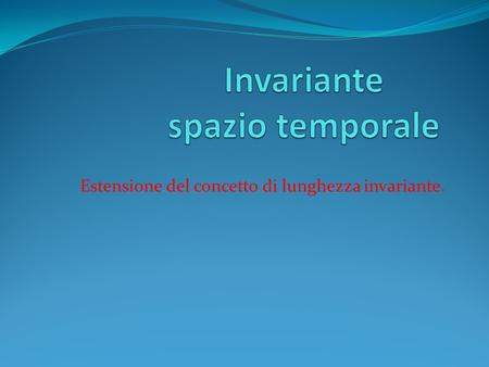 Invariante spazio temporale