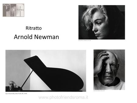 Ritratto Arnold Newman www.photofriendsroma.it.