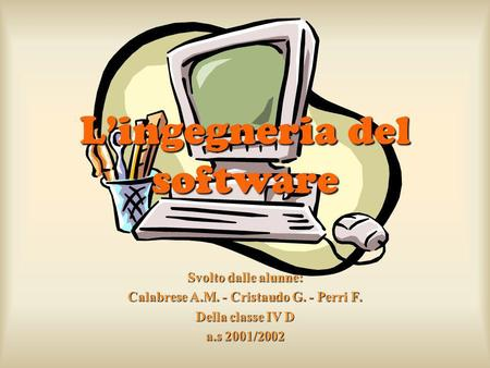 L'ingegneria del software