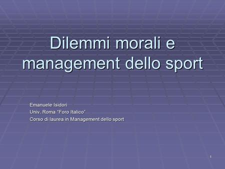 Dilemmi morali e management dello sport