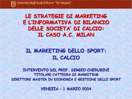 IL MARKETING DELLO SPORT: IL CALCIO
