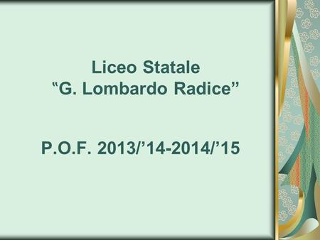 "Liceo Statale ""G. Lombardo Radice"""