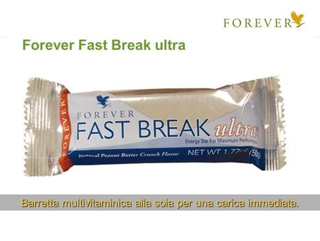 Barretta multivitaminica alla soia per una carica immediata. Forever Fast Break ultra.
