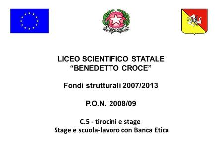 "LICEO SCIENTIFICO STATALE ""BENEDETTO CROCE"""