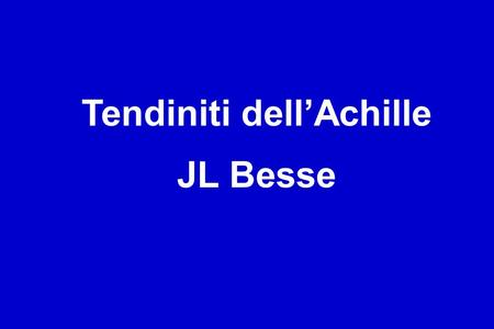 Tendiniti dell'Achille