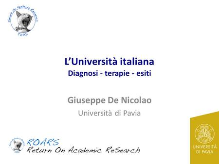 L'Università italiana Diagnosi - terapie - esiti
