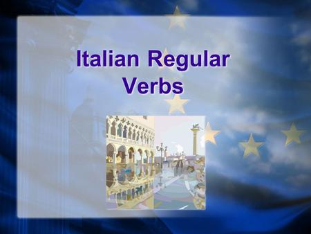 Italian Regular Verbs Italian Regular Verbs Regular or irregular?? Italian verbs are either regular or irregular. Italian irregular verbs MUST be memorized…