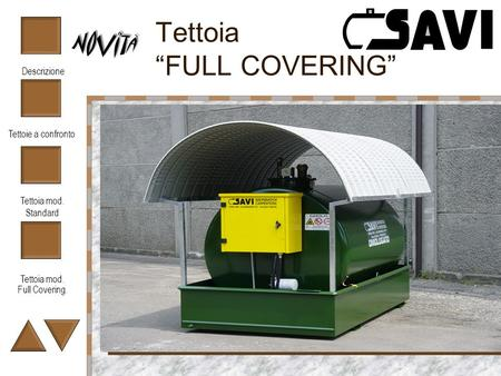 "Tettoia ""FULL COVERING"""