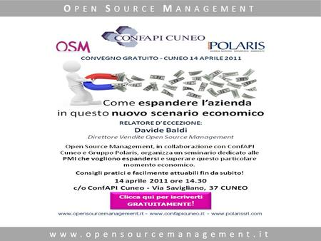 Www.opensourcemanagement.it O PEN S OURCE M ANAGEMENT.