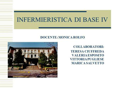 INFERMIERISTICA DI BASE IV