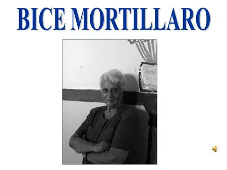 BICE MORTILLARO.