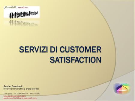 Sandro Savoldelli Ricerche di marketing e analisi dei dati Terni (TR) – tel. 0744-302410, 338-1771962