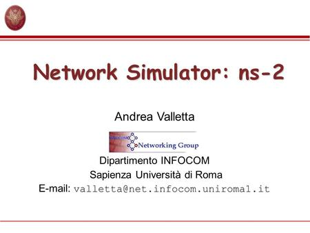 Network Simulator: ns-2