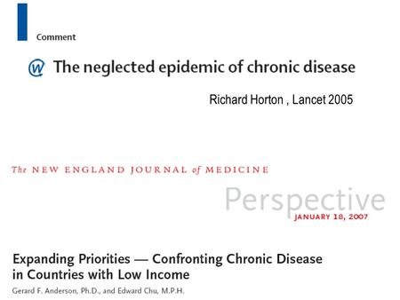 Richard Horton, Lancet 2005. An illness marked by long duration or frequent recurrence A disease lasting indefinitely. long time. A disease that persists.