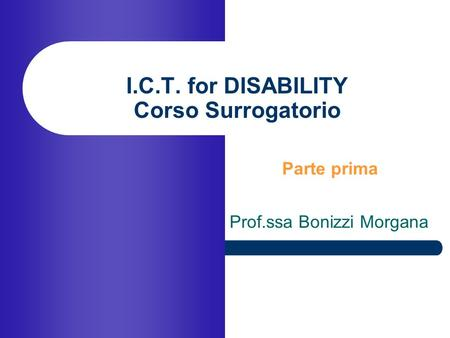 I.C.T. for DISABILITY Corso Surrogatorio