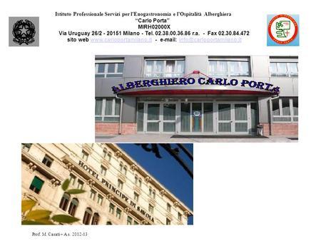 Istituto comprensivo centro storico via s martino 27 - Scuola carlo porta milano ...