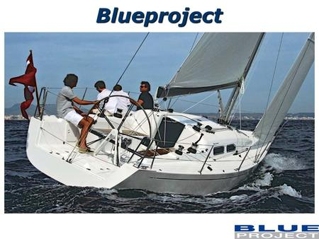 Blueproject. OUTDOOR TRAINING - TEAM BUILDING - INCENTIVE … Sailing E specializzata nellorganizzare eventi vela rivolti al b2b: Outdoor training, Team.