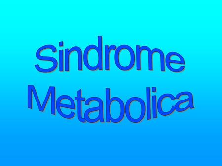 Sindrome Metabolica 1.