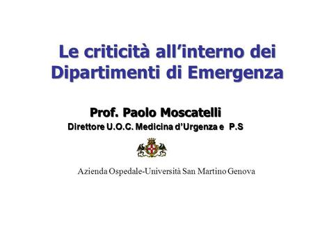 Le criticità all'interno dei Dipartimenti di Emergenza
