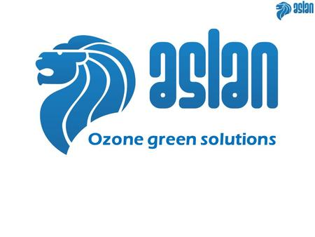 Ozone green solutions.