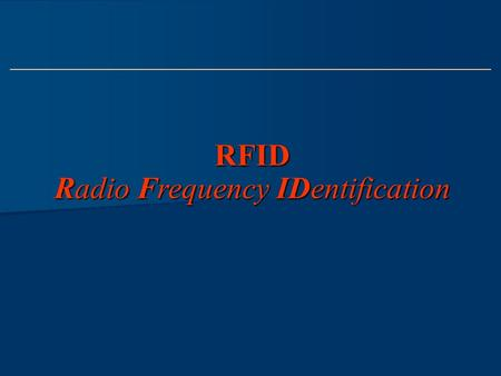 RFID Radio Frequency IDentification. Sommario Introduzione ai sistemi RFID Introduzione ai sistemi RFID Prospettiva storica Prospettiva storica Descrizione.