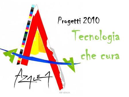 2010 sosteniamo l hospice hospice di borgonovo ppt scaricare for Cura azalea