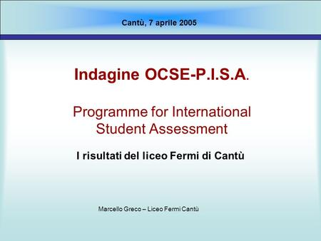 Indagine OCSE-P.I.S.A. Programme for International Student Assessment