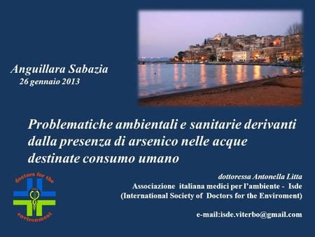 Dottoressa Antonella Litta Associazione italiana medici per lambiente - Isde (International Society of Doctors for the Enviroment)
