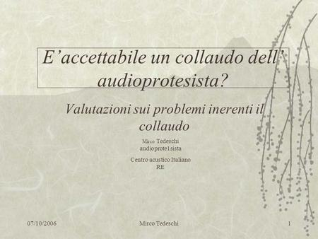 E'accettabile un collaudo dell' audioprotesista?