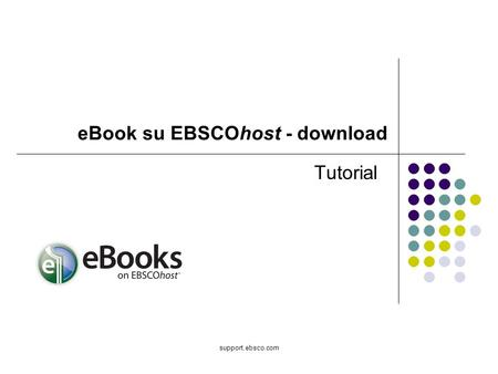 Support.ebsco.com Tutorial eBook su EBSCOhost - download.