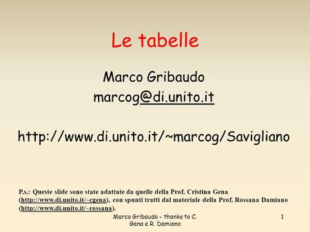 Marco Gribaudo - thanks to C. Gena e R. Damiano